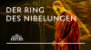 Trailer Der Ring des Nibelungen